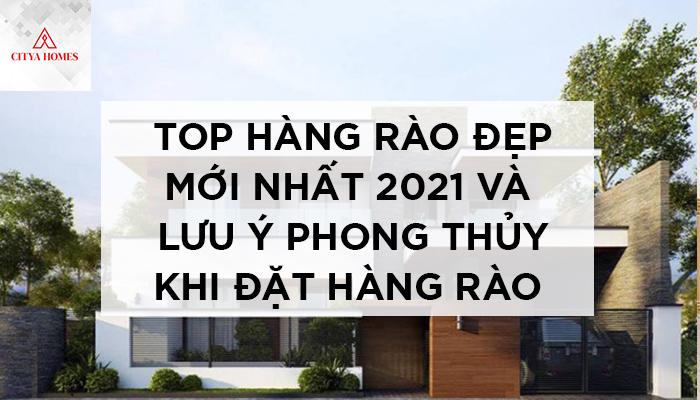 Top hàng rào đẹp mới nhất 2021