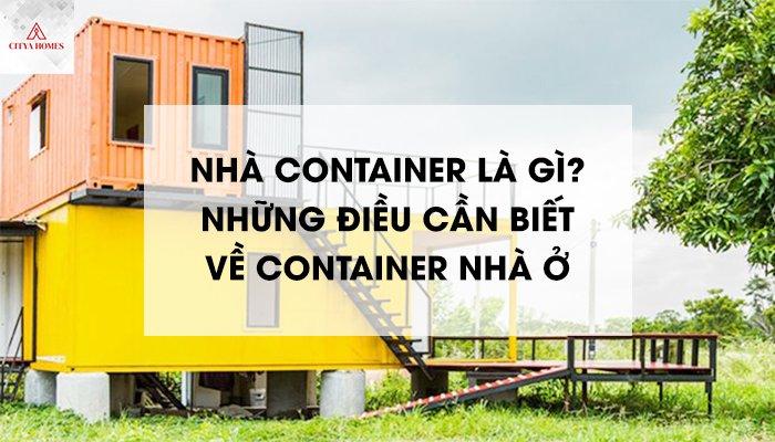 Nhà container là gì?