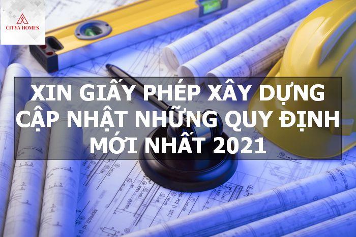 Xin giấy phép xây dựng - Cập nhật những quy định mới nhất 2021